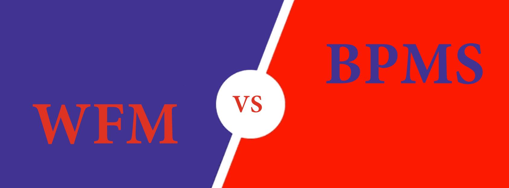 تفاوت نرم افزار BPMS و نرم افزار WFM